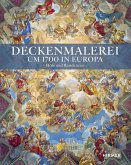 Deckenmalerei um 1700 in Europa