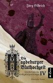 Die Magdeburger Bluthochzeit. Geschichten des Dreißigjährigen Krieges. Band 4