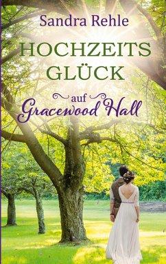 Buch-Reihe Gracewood Hall