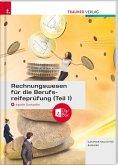 Rechnungswesen für die Berufsreifeprüfung (Teil 1) + digitales Zusatzpaket + E-Book