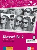 Klasse! B1.2. Übungsbuch mit Audios