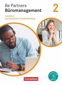 Be Partners - Büromanagement - Allgemeine Ausgabe - Neubearbeitung - 2. Ausbildungsjahr: Lernfelder 5-8 - Bodamer, Jens;Franke, Kai;Hall, Stephanie