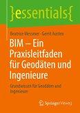 BIM - Ein Praxisleitfaden für Geodäten und Ingenieure