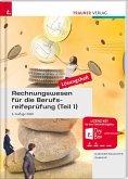 Rechnungswesen für die Berufsreifeprüfung (Teil 1) Lösungsheft