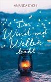 Der Wind und Wellen lenkt (eBook, ePUB)