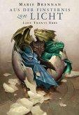 Lady Trents Erbe: Aus der Finsternis zum Licht (eBook, ePUB)