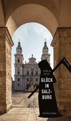 Glück in Salzburg (eBook) (eBook, ePUB) - Mezei, Hannelore; Grän, Christine