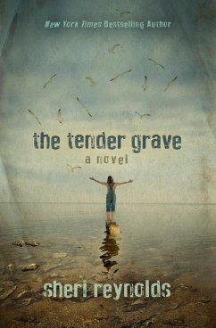 The Tender Grave