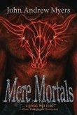 Mere Mortals (eBook, ePUB)
