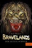 Bravelands - Der letzte Schwur (eBook, ePUB)