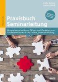 Praxisbuch Seminarleitung (eBook, PDF)