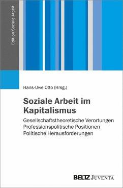 Soziale Arbeit im Kapitalismus (eBook, PDF)