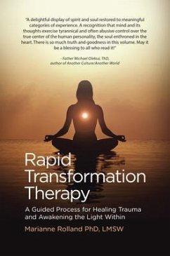 Rapid Transformation Therapy (eBook, ePUB) - Rolland, Marianne
