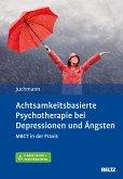 Achtsamkeitsbasierte Psychotherapie bei Depressionen und Ängsten (eBook, PDF)