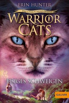 Eisiges Schweigen / Warrior Cats Staffel 7 Bd.2 (eBook, ePUB) - Hunter, Erin