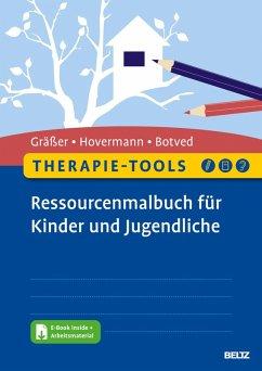 Therapie-Tools Ressourcenmalbuch für Kinder und Jugendliche (eBook, PDF) - Gräßer, Melanie; Hovermann jun., Eike; Botved, Annika