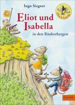 Eliot und Isabella in den Räuberbergen (eBook, ePUB) - Siegner, Ingo