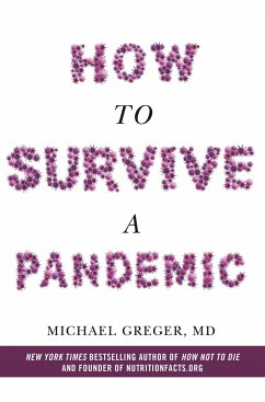 How to Survive a Pandemic - Greger, Michael