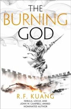 The Burning God - Kuang, R. F.