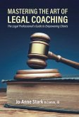 Mastering the Art of Legal Coaching