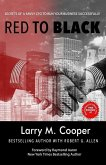 Red to Black: Secrets of a Savvy CFO to Run Your Business Successfully