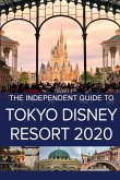 The Independent Guide to Tokyo Disney Resort 2020