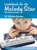 Liederbuch für die Melody Star Mundharmonika - Kinderlieder (eBook, ePUB)