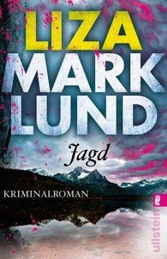 Jagd / Annika Bengtzon Bd.10 (Restauflage) - Marklund, Liza