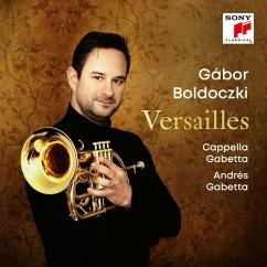 Versailles - Boldoczki,Gabor/Cappella Gabetta/Gabetta,Andres