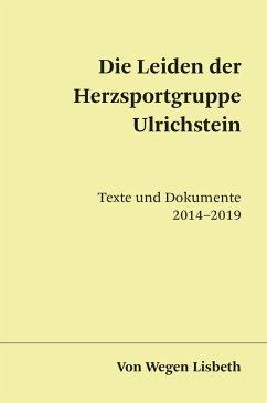 Die Leiden der Herzsportgruppe Ulrichstein - Von Wegen Lisbeth