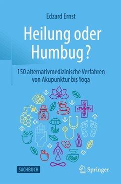 Heilung oder Humbug? - Ernst, Edzard