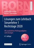 Lösungen zum Lehrbuch Steuerlehre 1 Rechtslage 2020, m. 1 Buch, m. 1 E-Book; .