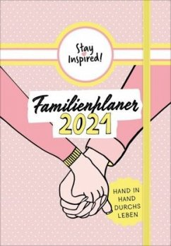 Stay Inspired! - XXL Familienplaner 2021 - Wirth, Lisa