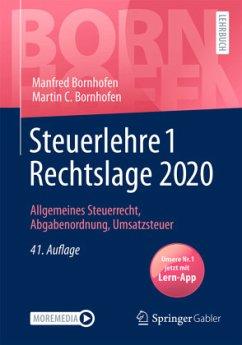 Steuerlehre 1 Rechtslage 2020 - Bornhofen, Manfred;Bornhofen, Martin C.