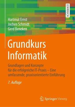 Grundkurs Informatik - Ernst, Hartmut; Schmidt, Jochen; Beneken, Gerd