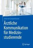 Ärztliche Kommunikation für Medizinstudierende