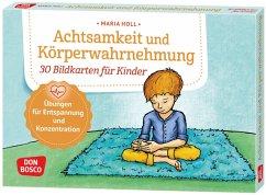 Achtsamkeit und Körperwahrnehmung. 30 Bildkarten für Kinder - Holl, Maria