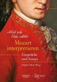 """""""Weil jede Note zählt"""": Mozart interpretieren"""