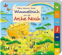 Mein kleines Bibel-Wimmelbuch von der Arche Noah - Lörks, Vera