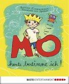 MO - Heute bestimme ich! (eBook, ePUB)