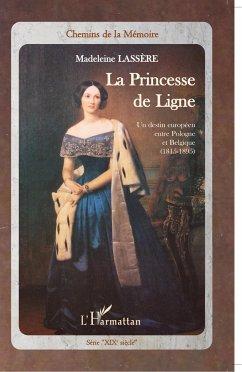 La princesse de Ligne - Lassère, Madeleine