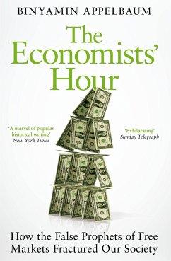 The Economists' Hour - Appelbaum, Binyamin