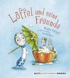 Löffel und seine Freunde (eBook, ePUB)