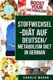 Stoffwechsel-Diät Auf Deutsch/ Metabolism Diet In German