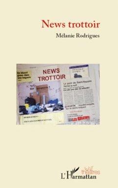 News trottoir - Rodrigues, Mélanie