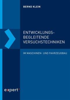 Entwicklungsbegleitende Versuchstechniken (eBook, PDF) - Klein, Bernd