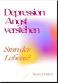 Depression Angst verstehen (eBook, ePUB)