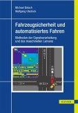 Fahrzeugsicherheit und automatisiertes Fahren (eBook, PDF)
