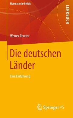 Die deutschen Länder (eBook, PDF) - Reutter, Werner