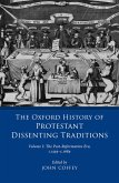 The Oxford History of Protestant Dissenting Traditions, Volume I (eBook, PDF)